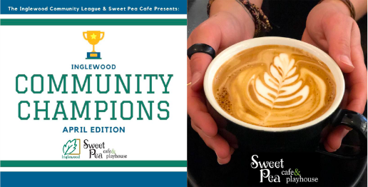 April Community Champions Sponsored by Sweet Pea Cafe