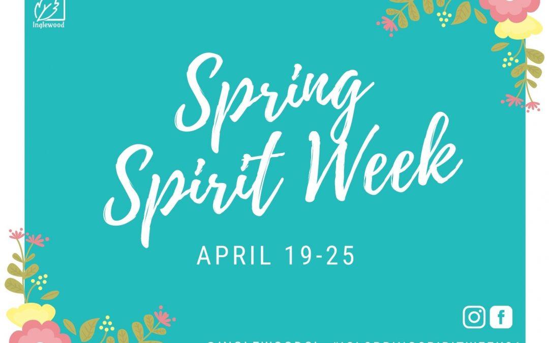SPRING SPIRIT WEEK • April 19-25
